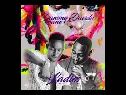 Dammy Krane feat  Davido – Ladies