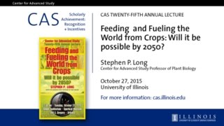 Center for Advanced Study 25th Annual Lecture Stephen P Long
