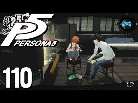 Game On - Persona 5 Ep. #110 [Blind Let's Play, Playthrough]