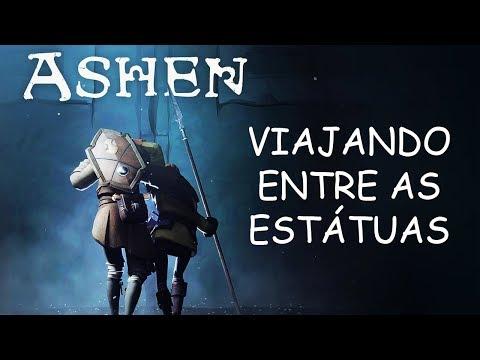 ASHEN #10 - NOVA HABILIDADE DE VIAGEM ENTRE ESTÁTUAS MUITO BOA thumbnail