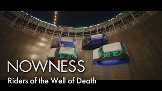 Riders of the Well of Death