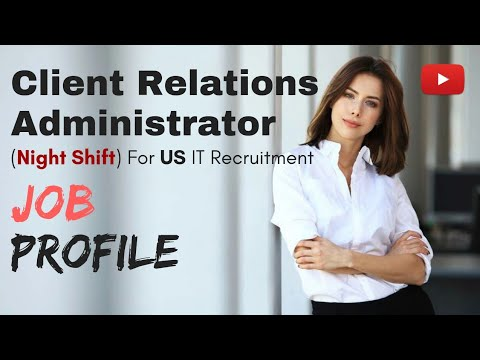 For US IT Recruitment ⏩ Client Relations Administrator job description in english (Night Shift)