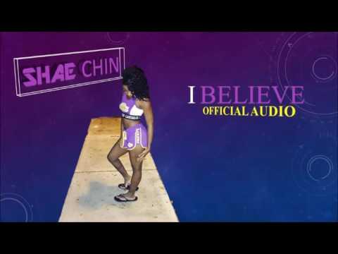 Shae Chin - I Believe (Audio)