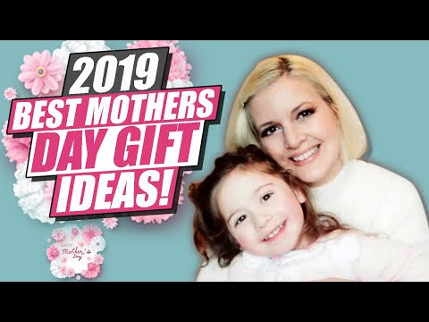 2019-best-mothers-day-gift-ideas!