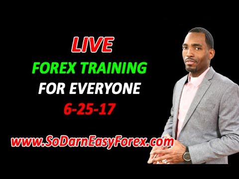 (June 25th) LIVE Forex Training For EVERYONE - So Darn Easy Forex