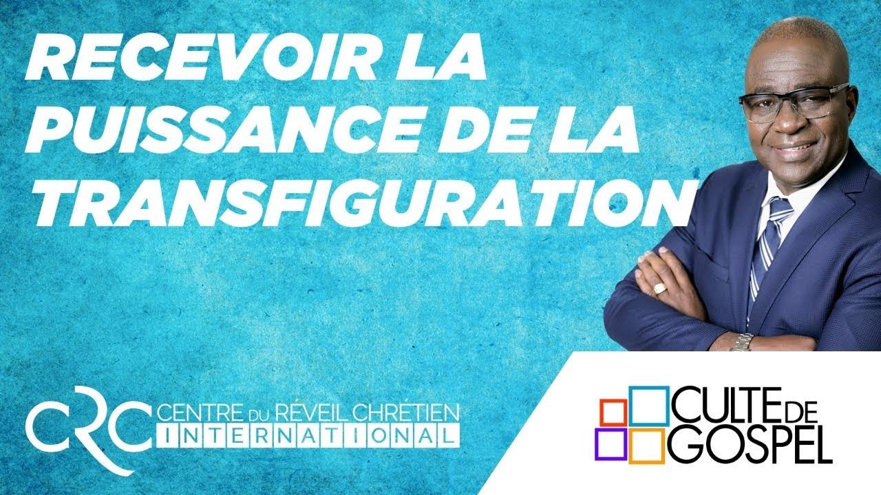 """""""Recevoir la puissance de la Transfiguration"""" par le Pst David GOMA"""