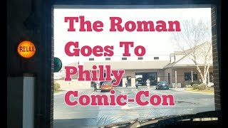 The Roman Goes To Philly Comic-Con