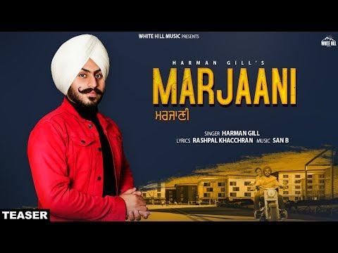 Marjaani (Teaser) Harman Gill | Releasing on 9th Feb | White Hill Music