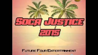 NEW 2015 SOCA MIX - SOCA JUSTICE 2015 FREE CD (Download link in description)