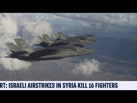Israeli Airstrikes Kill 16 Fighters in Syria: Reports