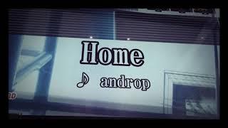 歌ってみた/♭2カラオケ Home androp