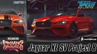 Need For Speed No Limits: Jaguar XE SV Project 8 | Proving Grounds (Chapter 1 - Warm-Up)