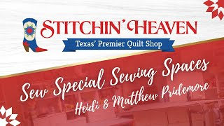 Sew Special Sewing Spaces: HEIDI & MATTHEW PRIDEMORE