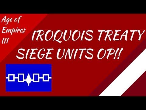 Iroquois Treaty! Siege Units OP!! AoE III