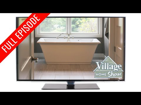 Village Home Show Episode 7: Remodeling Bathrooms in Quad Cities