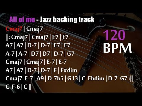 All of me | Jazz backing track with scrolling chords - 120 BPM