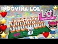 LOL SURPRISE #49 INDOVINA-LOL il gioco CUSTOMIZZATO By Lara e Babou