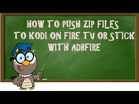 KODI LESSONS-HOW TO PUSH ZIP FILES TO KODI ON FIRE TV OR STICK WITH ADBFIRE(EASIEST METHOD)