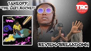 Takeoff The Last Rocket Album Review *Honest review*