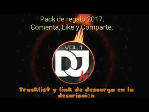 Pack Música Electrónica 2017 Los Mejores Remix, Música De Antro Tracklist + Link de descarga FREE