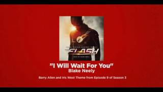 Скачать Barry And Iris Theme I Will Wait For You By Blake Neely