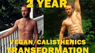 One of Simnett Nutrition's most viewed videos: 2 Year Transformation - Vegan/Calisthenics