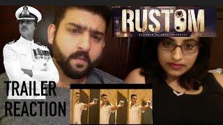 RUSTOM OFFICIAL TRAILER REACTION | AKSHAY KUMAR | by RajDeep