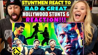 STUNTMEN React To Bad & Great HOLLYWOOD STUNTS 6 - REACTION!!!