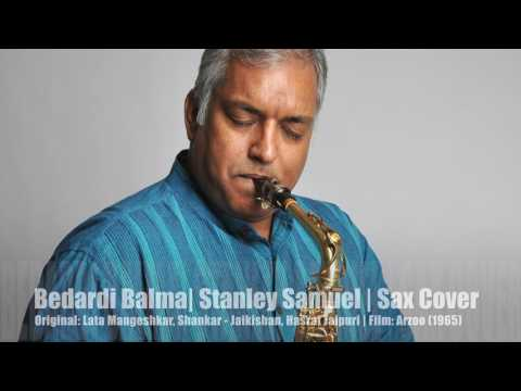 Bedardi Balma | Film Arzoo | Bollywood Instrumental Cover #217 | Stanley Samuel | Singapore