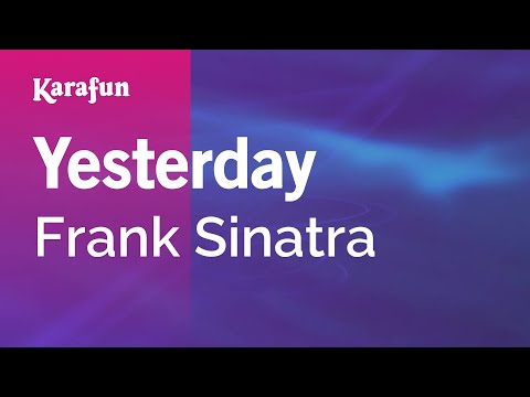 Karaoke Yesterday - Frank Sinatra *