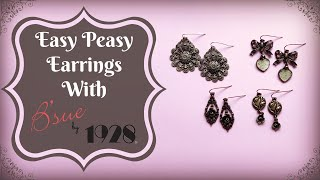 Easy Peasy Earrings with B'sue by 1928