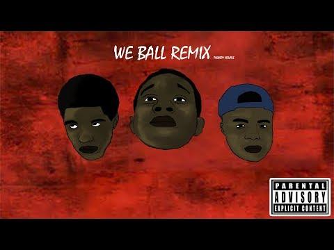 We Ball (Remix) Ft Lil Tayski x Vonte x Young Keke