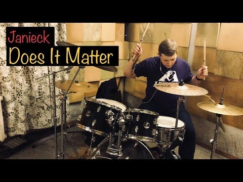 Janieck - Does It Matter (cover by DrummShep)