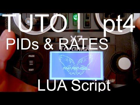 Tuto Taranis QX7 (PT4) : régler PIDs & rates depuis radio, LUA SCRIPT