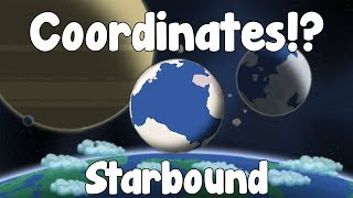 ALL THE COORDINATES YOU'LL EVER NEED! - Starbound Guide - Gullofdoom - Guide/Tutorial - BETA