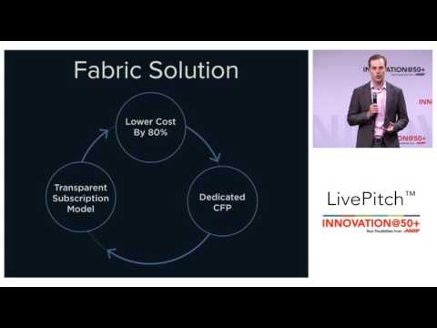 2017 AARP Innovation@50+ LivePitch: Fabric Wealth Startup Pitch (Financial Technology)