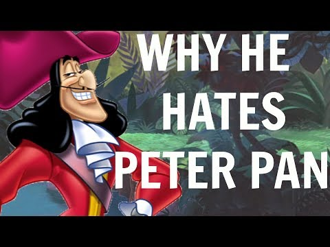 WHY CAPTAIN HOOK HATES PETER PAN - PETER PAN THEORY