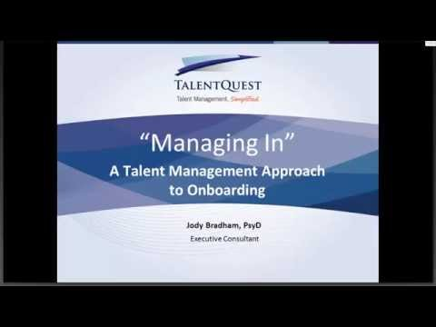 Managing In - A Talent Management Approach to Onboarding