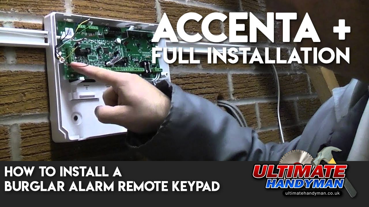 how to install a burglar alarm remote keypad accenta