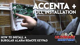How to install a burglar alarm remote keypad   Accenta +