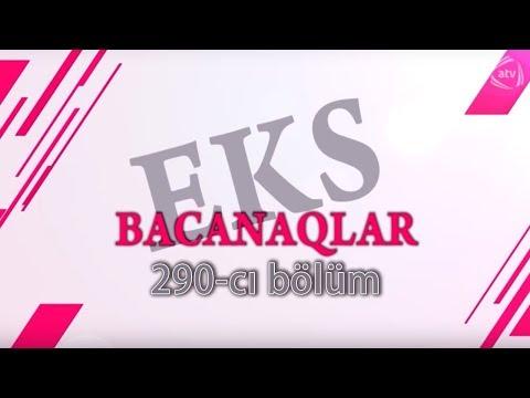 Bacanaqlar - Sırf təsadüf (290-cı...