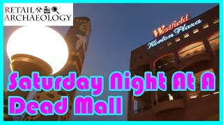 Saturday Night At A Dead Mall: Westfield Horton Plaza | Retail Archaeology