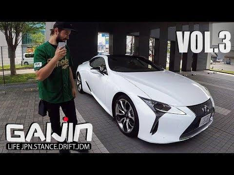 GAIJIN (vol.3) Тест-драйв Lexus LC500! New ToyotЫ. Продажа тачек. Сендай.