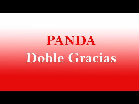 Panda - doble gracias (Letra) mp3