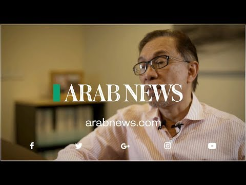 Arab News' Exclusive interview with Former Deputy Prime Minister of Malaysia