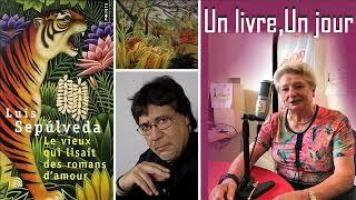 Un jour un livre: Luis Sepúlveda - Le Vieux qui lisait des romans d'amour