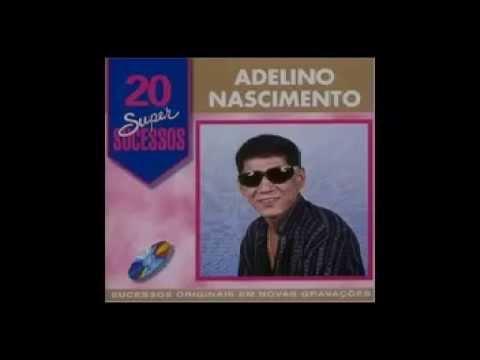 Adelino Nascimento   As Melhores   CD Completo