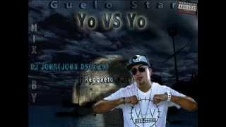 Guelo Star - Yo Vs Yo (Reggaeton Mix) ( Mix By DJ John).wmv