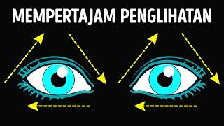 Latihan untuk Mempertajam Penglihatan dan Tips Pemakaian Lensa Kontak