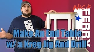 Ⓕ Make An End Table W/ A Kreg Jig® & A Drill (ep46)